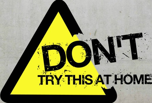 dont-try-this-at-home-rsz